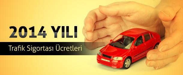 trafik-sigortasi-ucretleri-2014